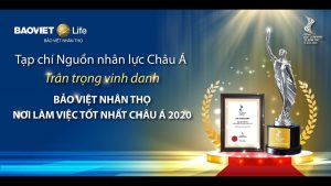 """Bảo Việt Nhân thọ – """"Nơi làm việc tốt nhất châu Á 2020"""""""